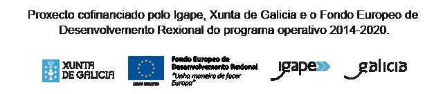 Proxecto cofinanciado polo IGAPE, Xunta de Galicia e o Fondo Europeo de Desenvolvemento Rexional do programa operativo 2014-2020.