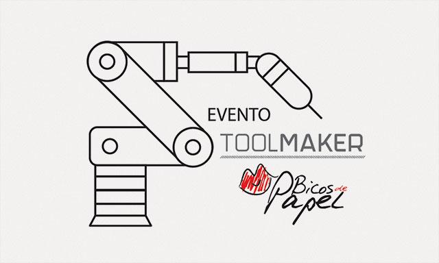Evento ToolMaker, Asociación Bicos de Papel