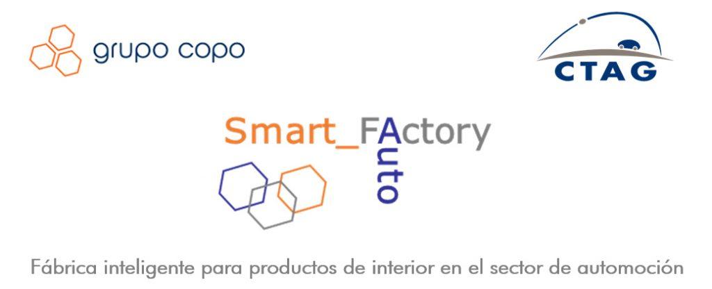 Grupo Copo, CTAG, Smart_Factory_Auto, Fábrica inteligente para productos de interior en el sector de automoción